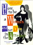 How to Be a Woman and Not Die in the Attempt ( Cómo ser mujer y no morir en el intento ) (1991)