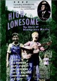 High Lonesome: The Story of Bluegrass Music