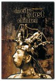 City of Lost Children, The ( Cite des enfants perdus, La )