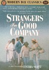 Strangers in Good Company (1991)