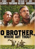 O Brother Where Art Thou