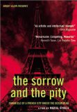 Sorrow and the Pity, The ( chagrin et la pitié, Le )