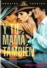 Y Tu Mama Tambien ( And Your Mother Too )