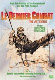 Last Battle, The ( dernier combat, Le )