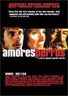 Amores Perros ( Love's a Bitch ) (2001)