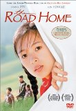 Road Home, The ( Wo de fu qin mu qin )