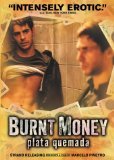Burnt Money ( Plata quemada )