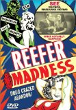 Reefer Madness ( Tell Your Children )