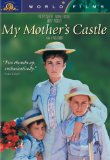 My Mother's Castle ( ch�teau de ma m�re, Le )