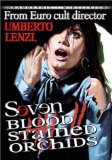 Seven Blood-Stained Orcids ( Sette orchidee macchiate di rosso )