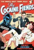 Cocaine Fiends, The ( Pace That Kills, The )