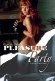Pleasure Party ( partie de plaisir, Une )