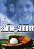 Snow in August
