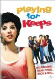 Playing for Keeps (1986)