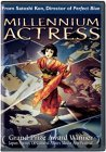 Millenium Actress ( Sennen joy� ) (2003)