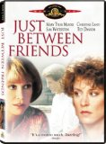 Just Between Friends (1986)