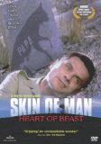 Skin of Man, Heart of Beast ( Peau d'homme coeur de bête ) (2002)