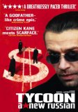 Tycoon: A New Russian ( Oligarkh )