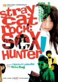 Stray Cat Rock: Sex Hunter ( Nora-neko rokku: Sekkusu hanta )