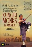 Shaolin Ulysses: Kungfu Monks in America (2003)