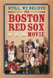 Still, We Believe: The Boston Red Sox Movie