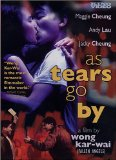 As Tears Go By ( Wong gok ka moon )