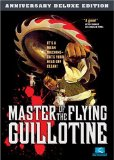 Master of the Flying Guillotine ( Du bi quan wang da po xue di zi )