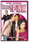 Touch of Pink (2004)