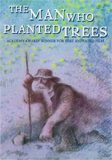 Man Who Planted Trees, The ( homme qui plantait des arbres, L' )