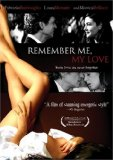 Remember Me, My Love ( Ricordati di me )