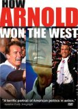 How Arnold Won the West (2004)