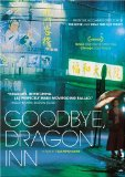 Good Bye, Dragon Inn aka Goodbye, Dragon Inn ( Bu san )