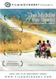 Middle of the World, The ( Caminho das Nuvens, O )