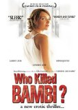 Who Killed Bambi? ( Qui a tué Bambi? ) (2004)
