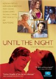 Until the Night (2004)