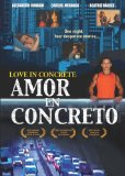 Love in Concrete ( Amor en concreto ) (2003)