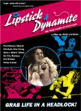 Lipstick & Dynamite, Piss & Vinegar: The First Ladies of Wrestling