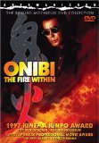 Fire Within, The ( Onibi )