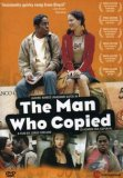 Man Who Copied, The ( Homem Que Copiava, O ) (2005)