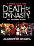 Death of a Dynasty (2005)
