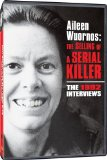 Alieen Wuornos: The Selling of a Serial Killer