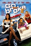 Go for Broke 2 (2005)
