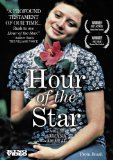 Hour of the Star ( A Hora da Estrela )