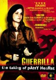 Guerrilla: The Taking of Patty Hearst ( aka Neverland: The Rise and Fall of the Symbionese Liberation Army )