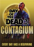Day of the Dead 2: Contagium  (2005)