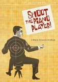 Shoot the Piano Player ( Tirez sur le pianiste )