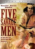 Five Savage Men ( Animals, The )