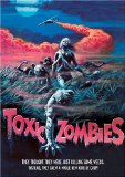 Bloodeaters ( Toxic Zombies )