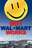 Why Wal-Mart Works: And Why That Drives Some People C-r-a-z-y (2005)