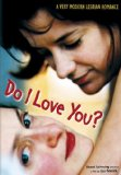Do I Love You? (2003)